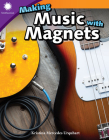 Making Music with Magnets (Smithsonian Readers) Cover Image