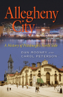 Allegheny City: A History of Pittsburgh's North Side Cover Image