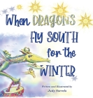When Dragons Fly South for the Winter Cover Image