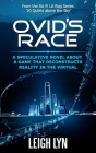 Ovid's Race: A Speculative Novel about a Game That Decontructs Reality in the Virtual Cover Image