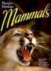 Florida Fabulous Mammals Cover Image