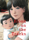 Blood on the Tracks, volume 1 Cover Image