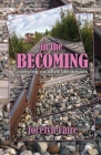 In the Becoming: carrying on after life derails: carrying on after life derails Cover Image