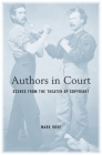Authors in Court: Scenes from the Theater of Copyright Cover Image