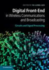 Digital Front-End in Wireless Communications and Broadcasting: Circuits and Signal Processing Cover Image