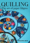 Quilling: The Art of Paper Filigree Cover Image