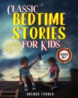 Classic Bedtime Stories for Kids (4 Books in 1): Kids Bedtime Story. Cover Image