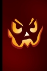 Scary Pumpkin Face: Haunted Spooky Halloween Party Scary Hallows Eve All Saint's Day Celebration Gift For Celebrant And Trick Or Treat (6