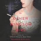 The Other Windsor Girl: A Novel of Princess Margaret, Royal Rebel Cover Image