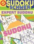Schwer Sudoku für Erwachsene: Super Sudoku Rätsel Buch Cover Image