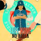 Lupe Wong No Baila Cover Image