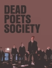 Dead Poets Society: The Screenplay Cover Image