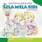 The Zela Wela Kid: Build a Bank Cover Image