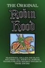The Original Robin Hood: Traditional ballads and plays, including all medieval sources Cover Image