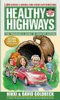 Healthy Highways: The Travelers' Guide to Healthy Eating Cover Image