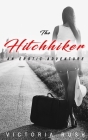 The Hitchhiker: An Erotic Adventure Cover Image