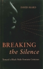 Breaking the Silence: Toward a Black Male Feminist Criticism Cover Image