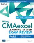 Wiley Cmaexcel Learning System Exam Review 2016 + Test Bank: Part 1, Financial Planning, Performance and Control (1-Year Access) Set Cover Image