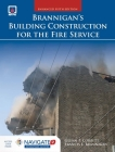 Brannigan's Building Construction for the Fire Service [With Access Code] Cover Image
