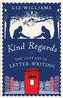 Kind Regards: The Lost Art of Letter-Writing Cover Image