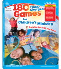 180 Faith-Charged Games for Children's Ministry, Grades K - 5 Cover Image