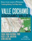 Valle Cochamo Cochamo Valley Trekking/Hiking Trail Map Atlas Tagua Tagua National Park Paso El Leon, Argentina Cerro Arco Iris Chile Los Lagos Patagon Cover Image