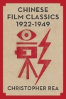 Chinese Film Classics, 1922-1949 Cover Image