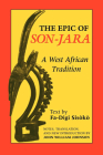 The Epic of Son-Jara: A West African Tradition (African Epic) Cover Image