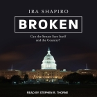 Broken Lib/E: Can the Senate Save Itself and the Country? Cover Image