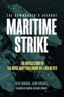 Maritime Strike: The Untold Story of the Royal Navy Task Group Off Libya in 2011 Cover Image