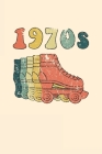 1970s Roller Skates Notebook: Cool & Funky 70s Roller Skating Notebook - Retro Vintage Repeat - Cream Orange Teal Beige Cover Image