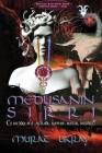 Medusa'nın Sırrı: Cehennem'e Açılan Kapıya Hazır mısınız! Cover Image