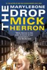 The Marylebone Drop: A Novella Cover Image