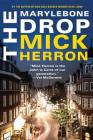 The Marylebone Drop: A Novella (A Slough House Novella) Cover Image