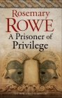 A Prisoner of Privilege (Libertus Mystery of Roman Britain #18) Cover Image