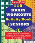 110+ BRAIN WORKOUTS Activity Book for SENIORS; Vol.1 Cover Image