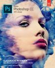 Adobe Photoshop CC Classroom in a Book (2015 Release) (Classroom in a Book (Adobe)) Cover Image