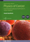 Physics of Cancer: Experimental Techniques in Biophysics Cover Image
