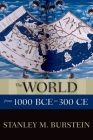 The World from 1000 BCE to 300 CE (New Oxford World History) Cover Image