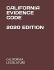 California Evidence Code 2020 Edition Cover Image