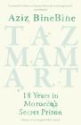 Tazmamart: 18 Years in Morocco's Secret Prison Cover Image