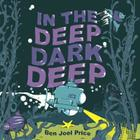 In the Deep Dark Deep Cover Image
