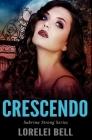 Crescendo: Premium Hardcover Edition Cover Image
