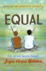 Equal (Bakers Mountain Stories) Cover Image