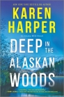 Deep in the Alaskan Woods Cover Image