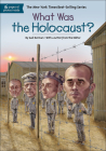 What Was the Holocaust? (What Was...?) Cover Image