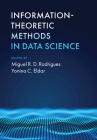 Information-Theoretic Methods in Data Science Cover Image