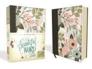 NIV, Beautiful Word Bible, Hardcover, Multi-Color Floral Cloth: 500 Full-Color Illustrated Verses Cover Image