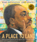 A Place to Land: Martin Luther King Jr. and the Speech That Inspired a Nation Cover Image