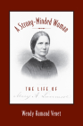 A Strong-Minded Woman: The Life of Mary Livermore Cover Image
